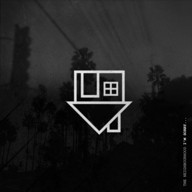 The-Neighbourhood-Im-Sorry (1)